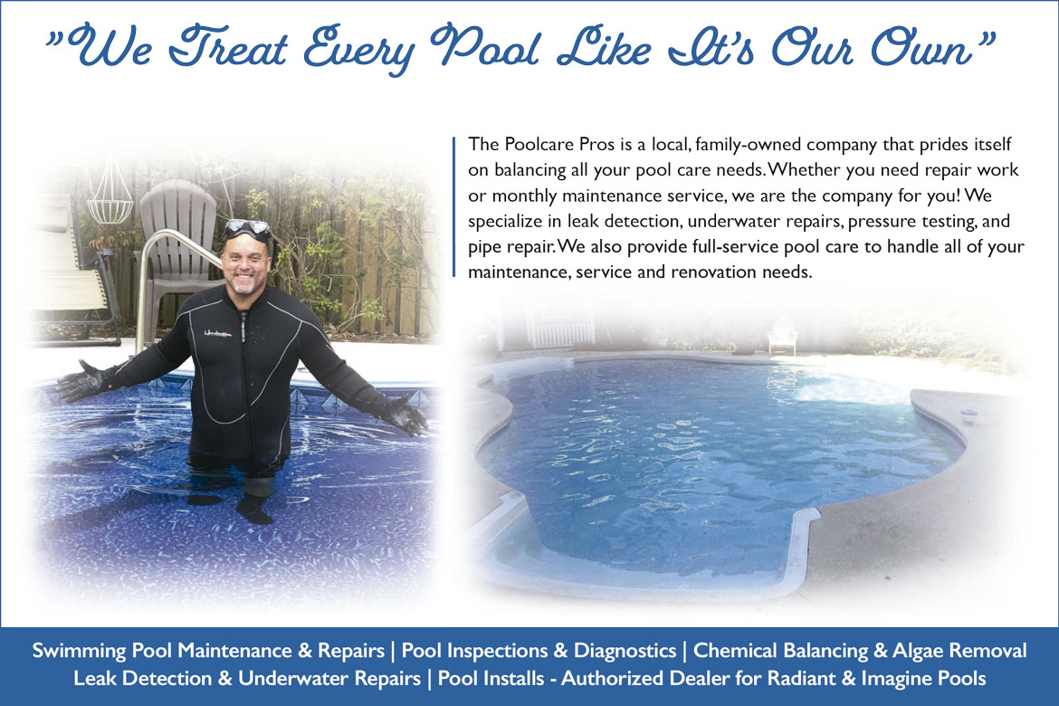 Image saying  We Treat Every Pool Like It's Our Own, The Poolcare Pros is a local, family-owned company that prides itself on balancing all your pool care needs. Whether you need repair work or monthly maintenance service, we are the company for you! We specialize in leak detection, underwater repairs, pressure testing, and pipe repair. We also provide full-service pool care to handle all of your maintenance, service and renovation needs.